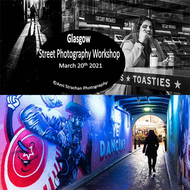 Glasgow Street Photography Workshops 17th March 2021